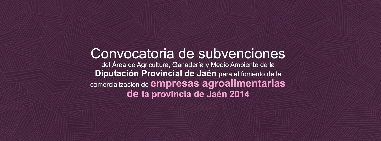 Convocatoria de subvenciones del Área de Agricultura, Ganadería y Medio  Ambiente de la Diputación Provincial de Jaén
